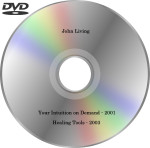 john-living-intuition-demand-2001-healing-tools-2003